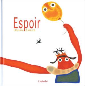 「Espoir」絵本 原文:木村晴美 CL:Lirabelle D:Lirabelle